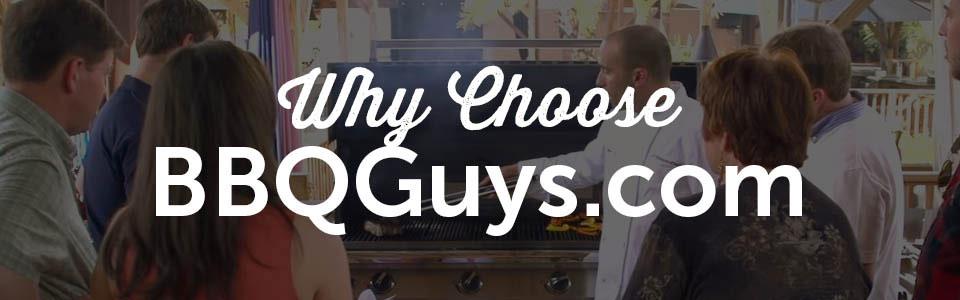 Why Choose BBQGuys