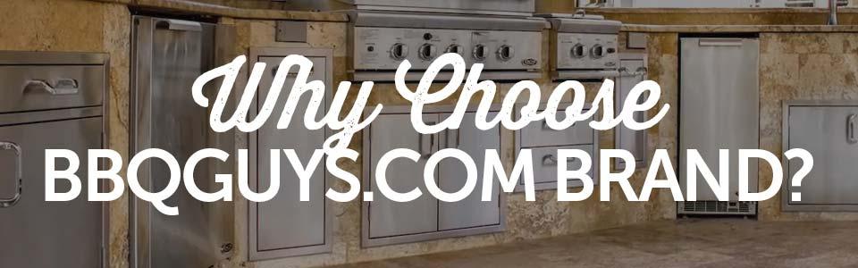 Why Choose BBQGuys Brand Storage